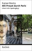 Cover-Bild zu Mit Proust durch Paris. Literarische Spaziergänge von Moritz, Rainer