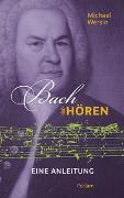 Cover-Bild zu Bach hören von Wersin, Michael