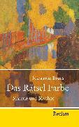 Cover-Bild zu Das Rätsel Farbe von Bruns, Margarete