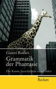 Cover-Bild zu Grammatik der Phantasie von Rodari, Gianni
