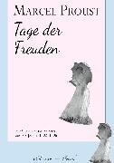 Cover-Bild zu Marcel Proust: Tage der Freuden (eBook) von Proust, Marcel