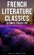 Cover-Bild zu French Literature Classics - Ultimate Collection: 90+ Novels, Stories, Poems, Plays & Philosophy (eBook) von Sand, George