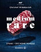 Cover-Bild zu Medium Rare von Widakovich, Christof (Hrsg.)