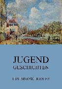 Cover-Bild zu Bindschedler, Ida: Jugendgeschichten (eBook)