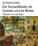 Cover-Bild zu Bindschedler, Ida: Die Turnachkinder im Sommer und im Winter (eBook)
