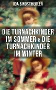 Cover-Bild zu Bindschedler, Ida: Die Turnachkinder im Sommer & Die Turnachkinder im Winter (eBook)