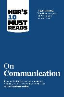 """Cover-Bild zu HBR's 10 Must Reads on Communication (with featured article """"The Necessary Art of Persuasion,"""" by Jay A. Conger) (eBook) von Review, Harvard Business"""