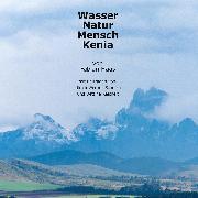Cover-Bild zu Wasser Natur Mensch Kenia (eBook) von Haas, Fabian
