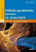 Cover-Bild zu Selbstorganisiertes Lernen im Unterricht (eBook) von Haas, Ulrich