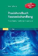 Cover-Bild zu Praxishandbuch Faszienbehandlung von Schwind, Peter
