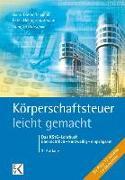 Cover-Bild zu Körperschaftsteuer - leicht gemacht von Warsönke, Annette