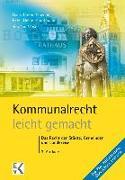 Cover-Bild zu Kommunalrecht - leicht gemacht von Mayer, Josef H.
