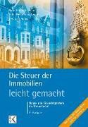Cover-Bild zu Die Steuer der Immobilien - leicht gemacht von Schober, Kerstin