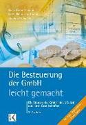 Cover-Bild zu Die Besteuerung der GmbH - leicht gemacht von Schinkel, Reinhard
