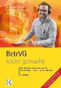 Cover-Bild zu BetrVG (Betriebsverfassungsgesetz) - leicht gemacht von Schrader, Arno