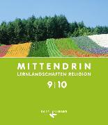 Cover-Bild zu Mittendrin 9./10. Schuljahr. Lernlandschaften Religion. Allgemeine Ausgabe. Schülerbuch von Baßler-Schipperges, Judith