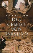 Cover-Bild zu Galloway, Steven: Der Cellist von Sarajevo (eBook)