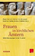 Cover-Bild zu Frauen in kirchlichen Ämtern von Eckholt, Margit (Hrsg.)