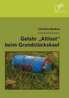 """Cover-Bild zu Gefahr """"Altlast"""" beim Grundstückskauf von Buchner, Christina"""