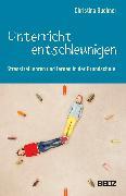 Cover-Bild zu Unterricht entschleunigen (eBook) von Buchner, Christina