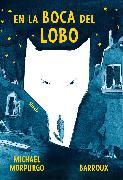 Cover-Bild zu En la boca del lobo (eBook) von Morpurgo, Michael