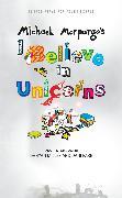 Cover-Bild zu I Believe in Unicorns (eBook) von Morpurgo, Michael