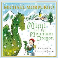 Cover-Bild zu Mimi and the Mountain Dragon (eBook) von Morpurgo, Michael