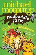 Cover-Bild zu Cock-A-Doodle-Do! (Mudpuddle Farm) (eBook) von Morpurgo, Michael