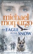 Cover-Bild zu Eagle in the Snow (eBook) von Morpurgo, Michael