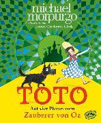Cover-Bild zu Toto. Auf vier Pfoten zum Zauberer von Oz (eBook) von Morpurgo, Michael