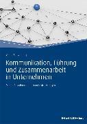 Cover-Bild zu Kommunikation, Führung und Zusammenarbeit in Unternehmen (eBook) von Schwinning, Georg