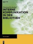 Cover-Bild zu Interne Kommunikation in der Bibliothek (eBook) von Brockerhoff, Christiane