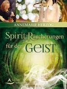 Cover-Bild zu Spirit-Räucherungen für den Geist von Herzog, Annemarie