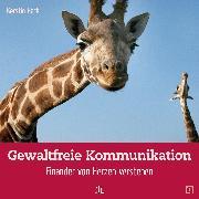 Cover-Bild zu Gewaltfreie Kommunikation (eBook) von Hack, Kerstin