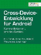 Cover-Bild zu Cross-Device-Entwicklung für Android (eBook) von Dorsch, Dirk