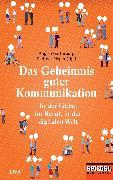 Cover-Bild zu Das Geheimnis guter Kommunikation (eBook) von Gatterburg, Angela (Hrsg.)