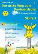Cover-Bild zu Der erste Weg zum Keyboardspiel (Stufe 1) von Grosche, Peter