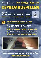 Cover-Bild zu Der richtige Weg zum Keyboardspielen (Stufe 4) von Grosche, Peter
