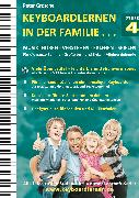 Cover-Bild zu Keyboardlernen in der Familie (Stufe 4) (eBook) von Grosche, Peter