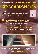 Cover-Bild zu Der richtige Weg zum Keyboardspielen (Stufe 5) (eBook) von Grosche, Peter