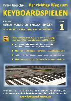 Cover-Bild zu Der richtige Weg zum Keyboardspielen (Stufe 1) (eBook) von Grosche, Peter