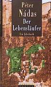 Cover-Bild zu Der Lebensläufer von Nádas, Péter