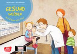 Cover-Bild zu Gesund werden mit Emma und Paul. Kamishibai Bildkartenset von Lehner, Monika