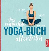 Cover-Bild zu Das einfachste Yoga-Buch aller Zeiten (eBook)