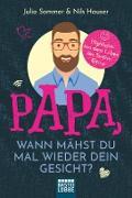 Cover-Bild zu Papa, wann mähst du mal wieder dein Gesicht? (eBook)