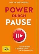 Cover-Bild zu Power durch Pause (eBook) von Froböse, Ingo