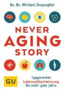 Cover-Bild zu The Never Aging Story (eBook) von Despeghel, Michael