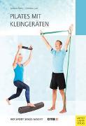 Cover-Bild zu Pilates mit Kleingeräten von Rahn, Stefanie