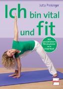 Cover-Bild zu Ich bin vital und fit von Preisinger, Jutta