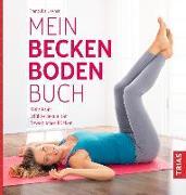 Cover-Bild zu Mein Beckenbodenbuch von Liesner, Franziska
